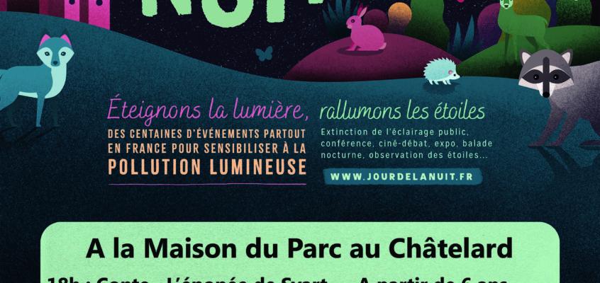 """Rendez-vous à la maison du Parc au Châtelard pour fêter la nuit noire à l'occasion du """"Jour de la nuit"""