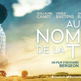FILM  «Au nom de la Terre», A CURIENNE LE 1er DECEMBRE A 18H00